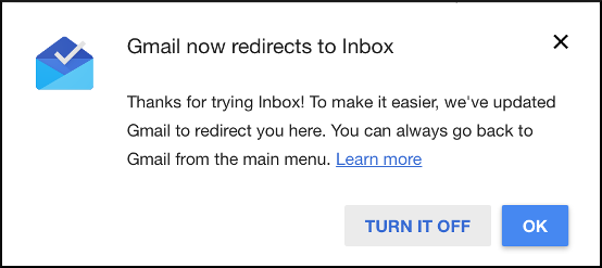 Gmail to Inbox redirect notice