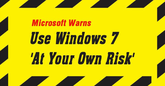 Microsoft Windows 7 warning