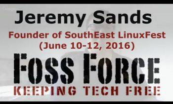Jeremy Sands SouthEast LinuxFest